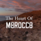 The-Heart-of-Morocco